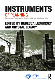 Instruments of Planning: Tensions and challenges for more equitable and sustainable cities