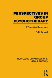Perspectives in Group Psychotherapy: A Theoretical Background
