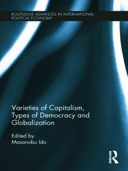 Varieties of Capitalism, Types of Democracy and Globalization