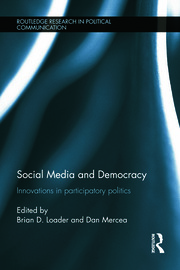 Social Media and Democracy: Innovations in Participatory Politics