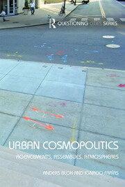 Urban Cosmopolitics: Agencements, assemblies, atmospheres