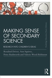 Making Sense of Secondary Science: Research into children's ideas