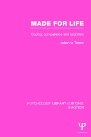 Made for Life: Coping, Competence and Cognition