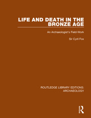 Life and Death in the Bronze Age