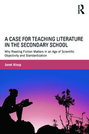 Featured Title - A Case for Teaching Literature in the Secondary School - 1st Edition book cover