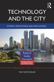 Technology and the City: Systems, applications and implications