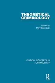 Theoretical Criminology (4-vol. set)
