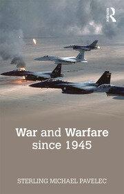 War and Warfare since 1945