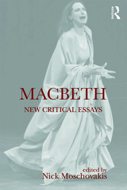 Macbeth: New Critical Essays