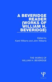 A Beveridge Reader (Works of William H. Beveridge)