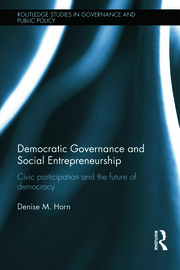 Democratic Governance and Social Entrepreneurship: Civic Participation and the Future of Democracy