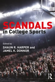 Scandals in College Sports - 1st Edition book cover