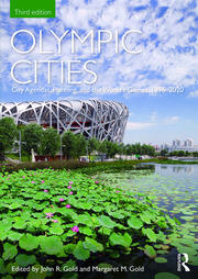 Olympic Cities: City Agendas, Planning, and the World's Games, 1896 – 2020