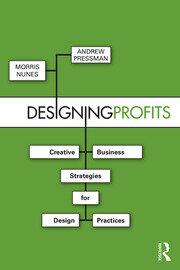 Designing Profits PRESSMAN AND NUNES - 1st Edition book cover