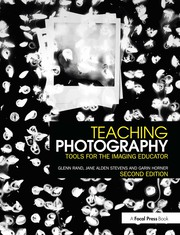 Teaching Photography: Tools for the Imaging Educator