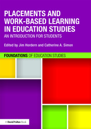 Placements and Work-based Learning in Education Studies: An introduction for students