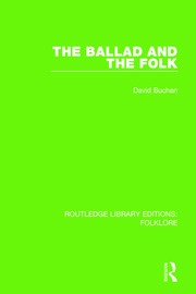 The Ballad and the Folk (RLE Folklore)