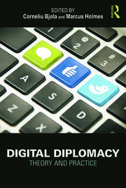 Digital Diplomacy: Theory and Practice