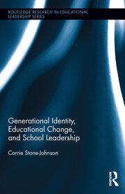 Generational Identity, Educational Change, and School Leadership