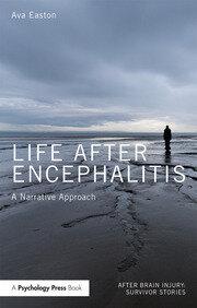 Life After Encephalitis: A Narrative Approach
