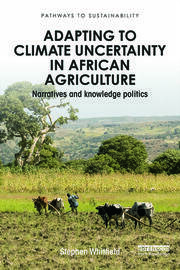 Featured Title - Adapting to Uncertainty in African Agriculture: Whitfield - 1st Edition book cover