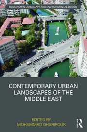 Contemporary Urban Landscapes of the Middle East
