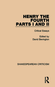 Henry IV, Parts I and II: Critical Essays