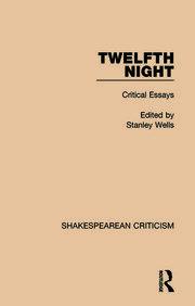 Twelfth Night: Critical Essays