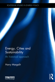 Energy, Cities and Sustainability: An historical approach