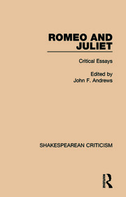 Romeo and Juliet: Critical Essays