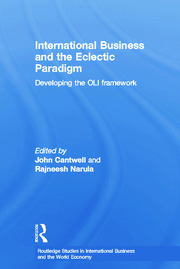 International Business and the Eclectic Paradigm: Developing the OLI Framework