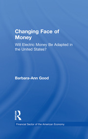 Changing Face of Money: Will Electric Money Be Adopted in the United States?
