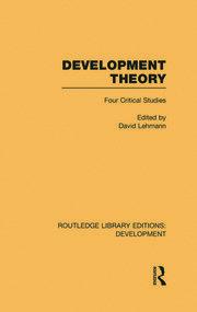 Development Theory: Four Critical Studies