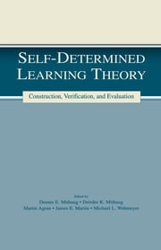 Self-determined Learning Theory: Construction, Verification, and Evaluation