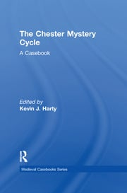 Theories and Practices in the Editing of the Chester Cycle Play-manuscripts