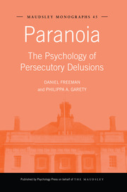 Paranoia: The Psychology of Persecutory Delusions