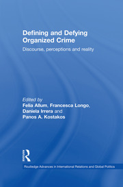 Featured Title - Defining and Defying Organised Crime - Allum - 1st Edition book cover