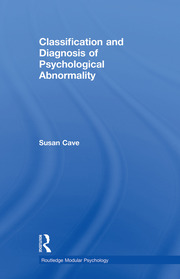 Classification and Diagnosis of Psychological Abnormality