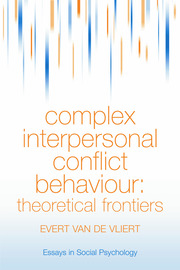Complex Interpersonal Conflict Behaviour: Theoretical Frontiers (Essays in Social Psychology)
