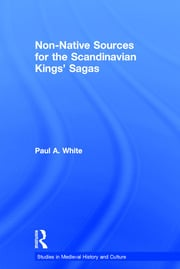 Non-Native Sources for the Scandinavian Kings' Sagas