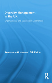 Diversity Management in the UK: Organizational and Stakeholder Experiences