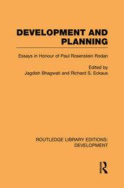 Development and Planning: Essays in Honour of Paul Rosenstein-Rodan