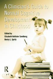 The Case for Children's Cognitive Development: A Clinical-Developmental Perspective