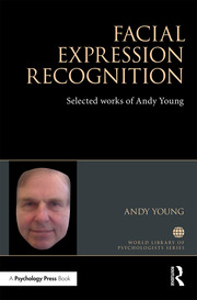 Facial Expression Recognition: Selected works of Andy Young