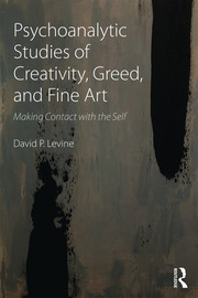 Psychoanalytic Studies of Creativity, Greed, and Fine Art