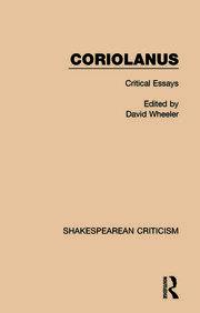 Coriolanus: Critical Essays
