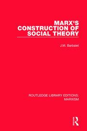 Marx's Construction of Social Theory (RLE Marxism)