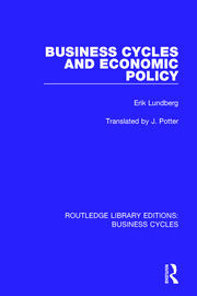 Business Cycles and Economic Policy (RLE: Business Cycles)
