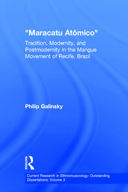 Maracatu Atomico: Tradition, Modernity, and Postmodernity in the Mangue Movement and the