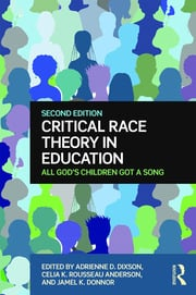 Featured Title - Critical Race Theory in Education - 1st Edition book cover
